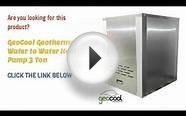 GeoCool Geothermal Water to Water Heat Pump 2 Ton