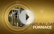 The benefits of Natural Gas heating.